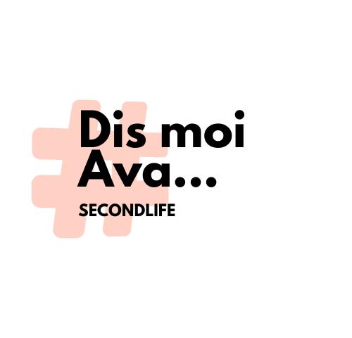 Dis moi Ava…